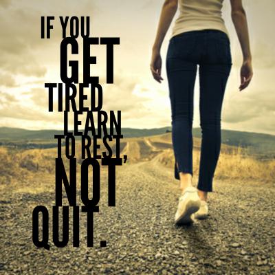 rest, not quit